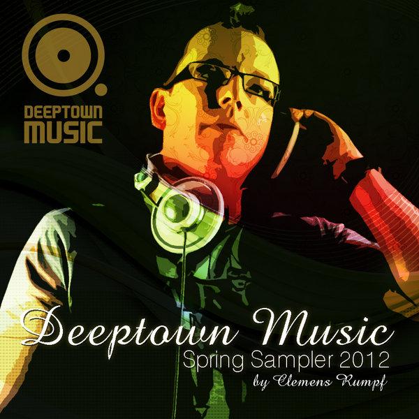 Deeptown Music Spring Sampler 2012