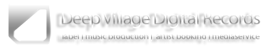 Deep Village Music | Deep Village Digital Records | Music Production | Label | Media | Artitst Booking | DJ Clemens Rumpf